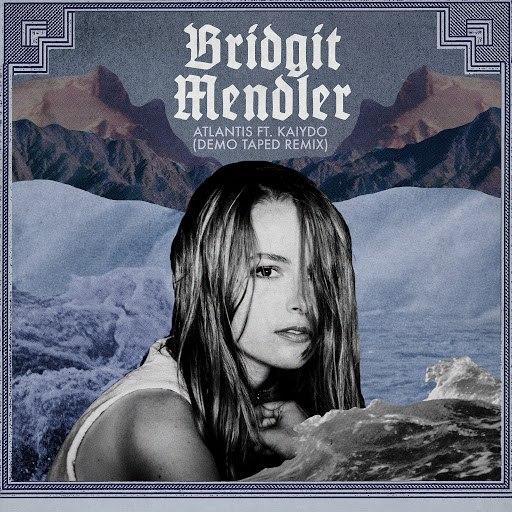 Bridgit Mendler альбом Atlantis (Demo Taped Remix)
