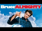 х/ф БРЮС ВСЕМОГУЩИЙ   Bruce Almighty (2003) Full HD