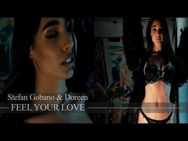 Stefan Gobano Doreen feat. Soul - Feel Your Love [Video]