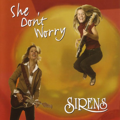 Sirens альбом She Don't Worry