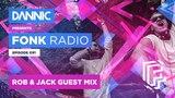 DANNIC Presents Fonk Radio FNKR091 (with Rob &amp Jack Guest Mix)