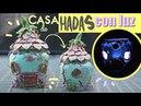 CASA DE HADAS LUMINOSA | Reciclando