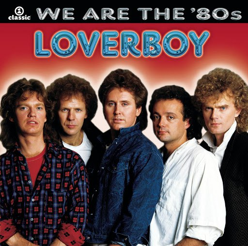Loverboy альбом We Are The '80s