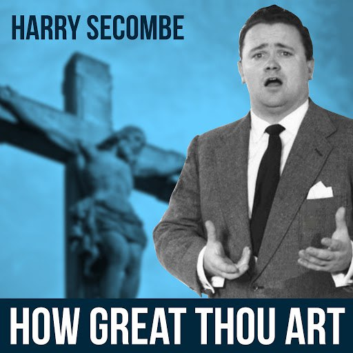Harry Secombe альбом How Great Thou Art