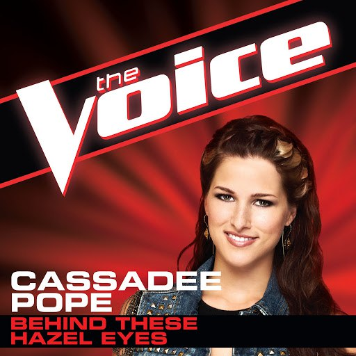 Cassadee Pope альбом Behind These Hazel Eyes (The Voice Performance)