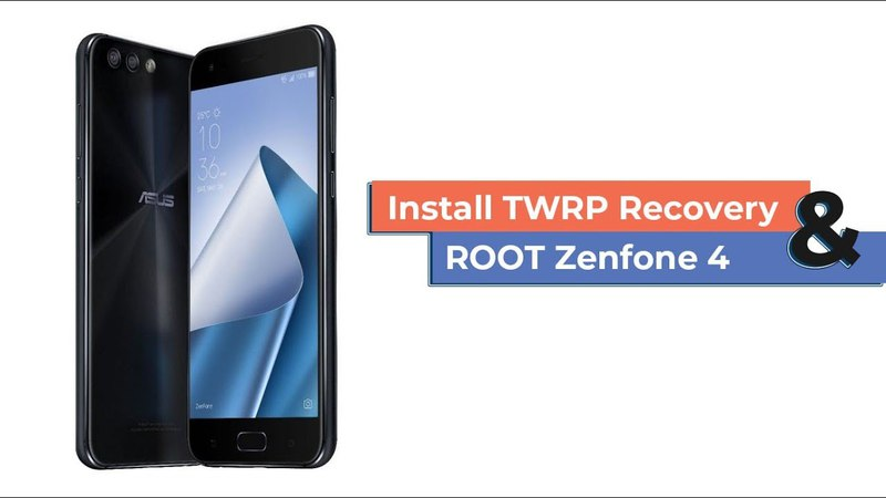 How to Install TWRP Recovery Root Zenfone 4 ZE554KL