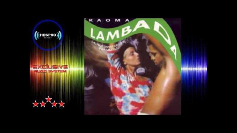 Kaoma - Lambada (2014) Dance Remix