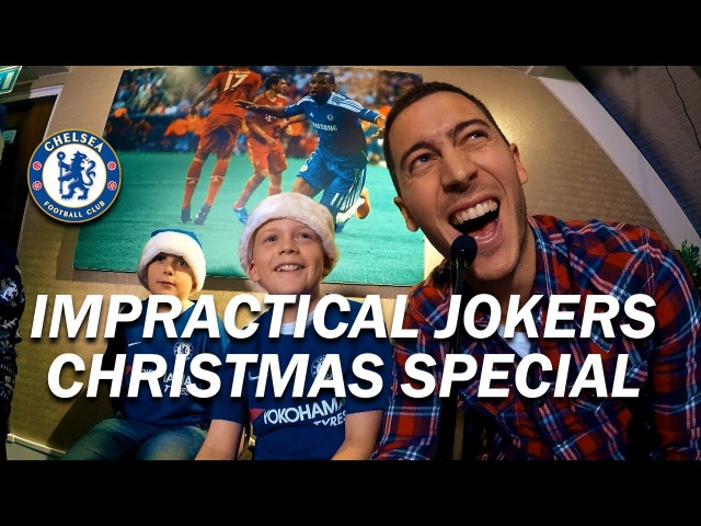 Chelseas Impractical Jokers feat. Eden Hazard Thibaut Courtois