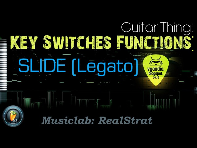 Key Switches Function: SLIDE (Legato) - Musiclab RealStrat