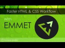 Emmet For Faster HTML CSS Workflow