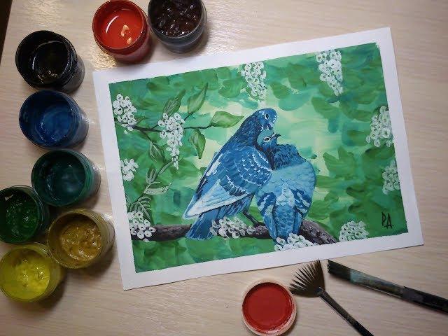 Рисуем голубей,голубь и голубка(гуашь)