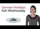 German Holidays - Ash Wednesday