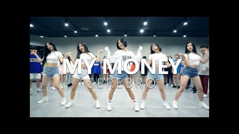 SEREBRO - My Money Choreography . HAZEL