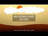 HKN &amp Razgibalych Music Gold Skies Remix