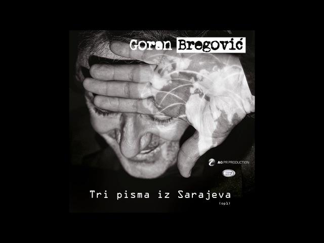 Goran Bregovic - Jewis Letter - ( Official Audio 2018 ) HD