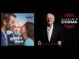Vladimir Cosma - Un profil pour deux