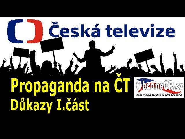Propaganda na ČT/Média a společnost I.