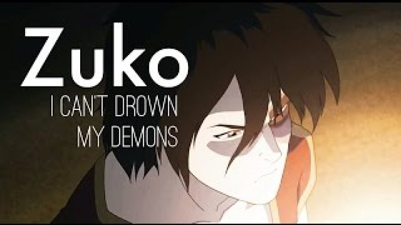 Avatar: The Last Airbender • I can't drown my demons.