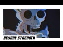 Beyond strength / wake up