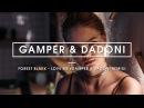 Forest Blakk - Love Me (GAMPER DADONI Remix)