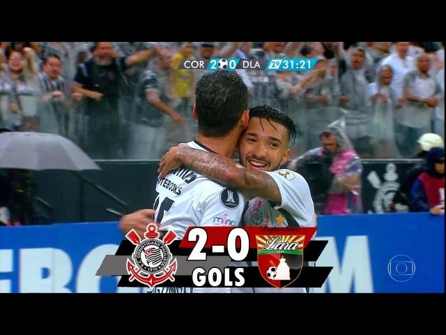Gols Corinthians 2 x 0 Deportivo Lara Conmebol Libertadores 2018 14 03 2018 HD
