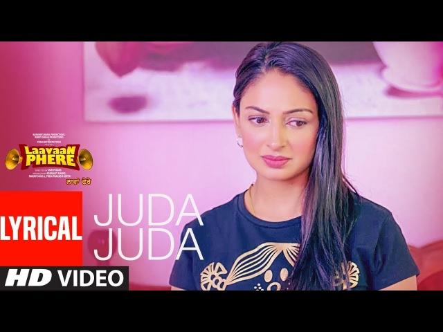 Jassi Gill Juda Juda Lyrical Song Laavaan Phere Roshan Prince Rubina Bajwa Happy Raikoti