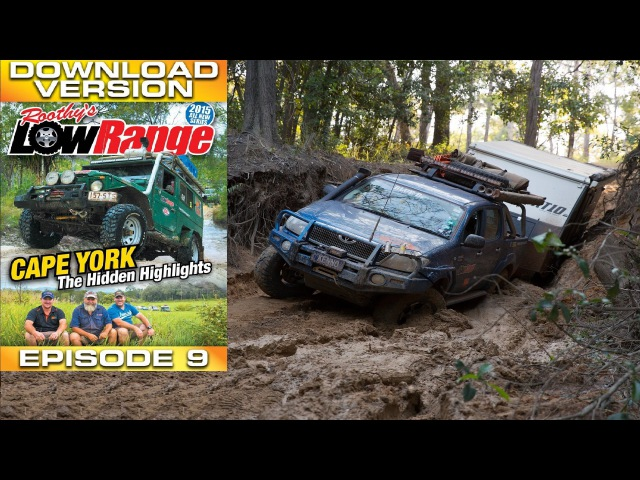 LOWRANGE.TV SE1 EPISODE 9 MINISODE: cape York - The Hidden Highlights (MDC XT10/12)