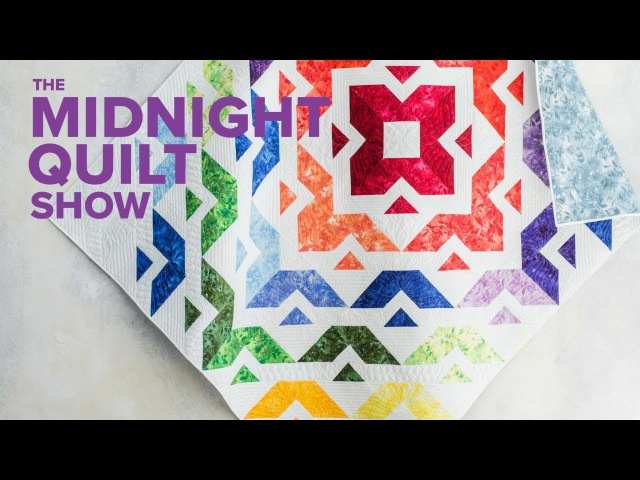 All Roads Layer Cake Quilt (Getting Ready for Quilt Festival!) | Midnight Quilt Show Season 3 Finale