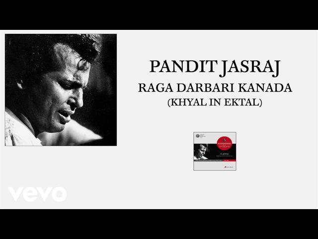 Pt. Jasraj - Raga Darbari Kanada (Khyal in Ektal (Pseudo Video))