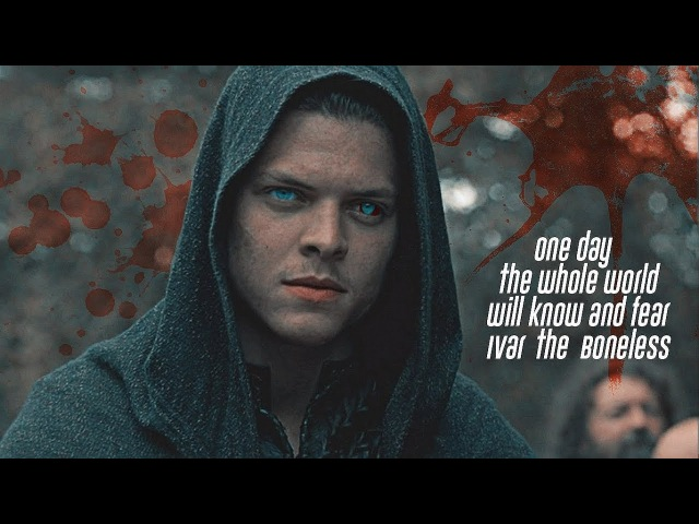 One day the whole world will know and fear Ivar the Boneless