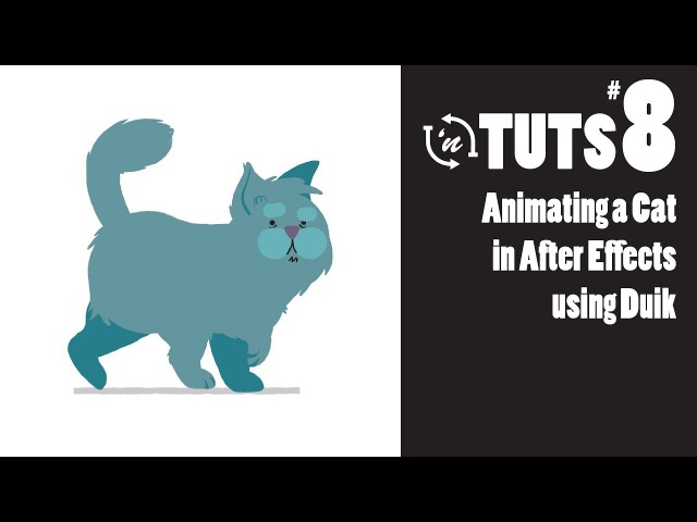 TnT Tuts - 8 - Animating a Cat in After Effects using Duik