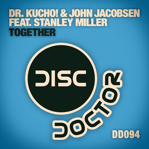 Dr. Kucho! альбом Together
