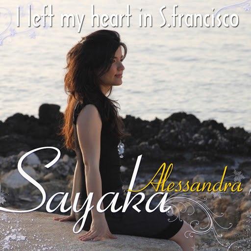 SAYAKA альбом I Left My Heart In San Francisco