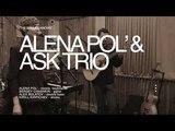Alena Pol' &amp ASK Trio