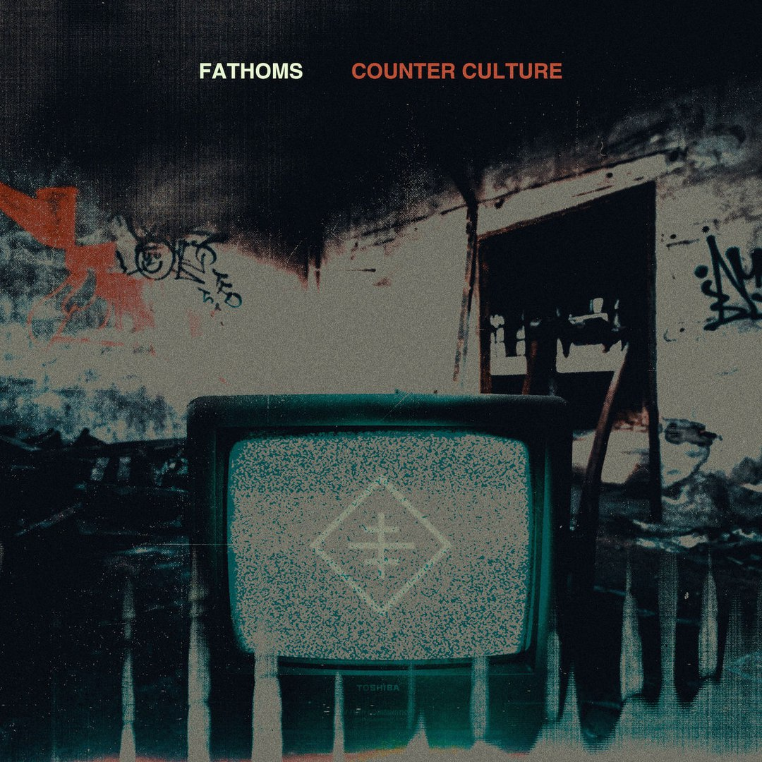 Fathoms - Counter Culture (2017)