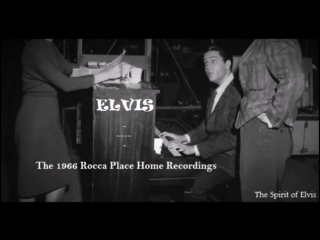 ELVIS - The 1966 Rocca Place Home Recordings (TSOE 2018)