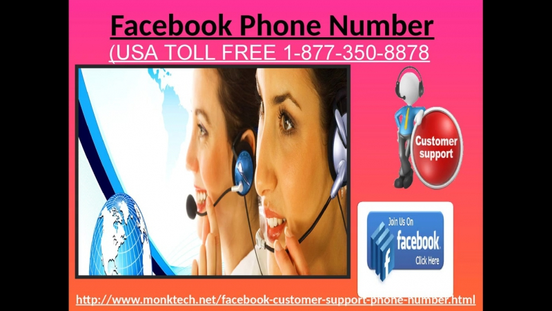Give a ring at Facebook Phone Number to determine FB issues 1-877-350-8878