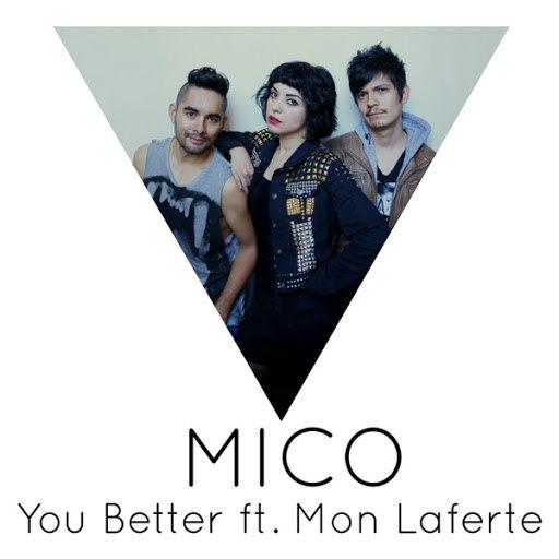 mico альбом You Better (feat. Mon Laferte)