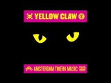 DJ Snake Yellow Claw Spanker - Slow Down Official Full Stream