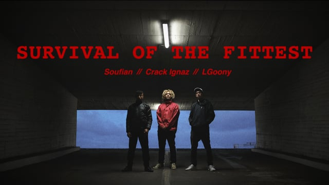 Survival Of The Fittest - LGoony, Crack Ignaz, Soufian