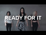 1Million dance studio Ready For It? - Taylor Swift / Mina Myoung Choreography