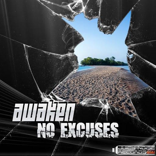 Awaken альбом No Excuses