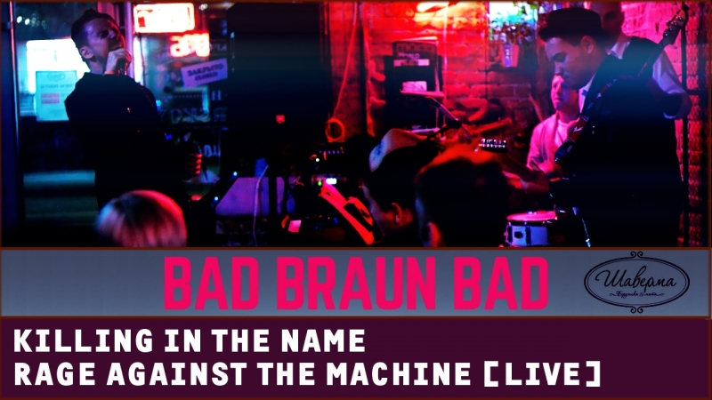 Трейлер - Killing In the Name - BAD BRAUN BAND (RATM) [LIVE, Shaverma Bar]