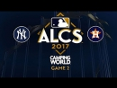 MLB 2017 / ALCS / Game 2 / 14.10.2017 / New York Yankees @ Houston Astros