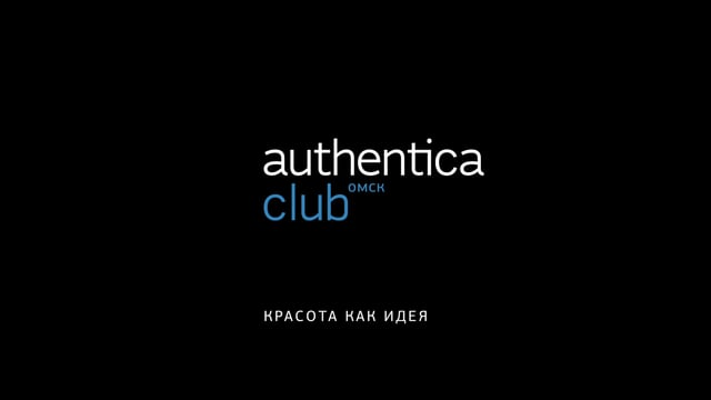 Authentica Club   Закрытый клуб красоты