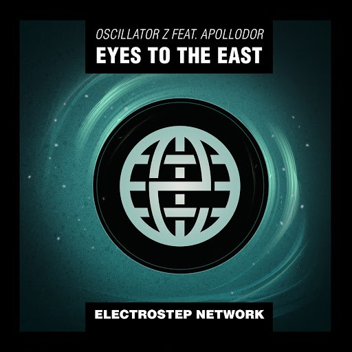 Oscillator Z альбом Eyes To The East Feat. Apollodor