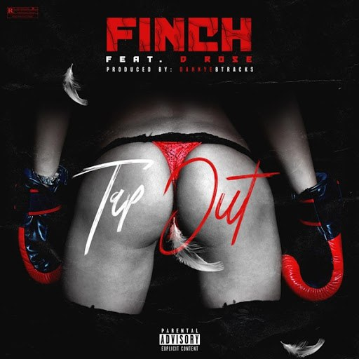 Finch альбом Tap Out (feat. D. Rose)