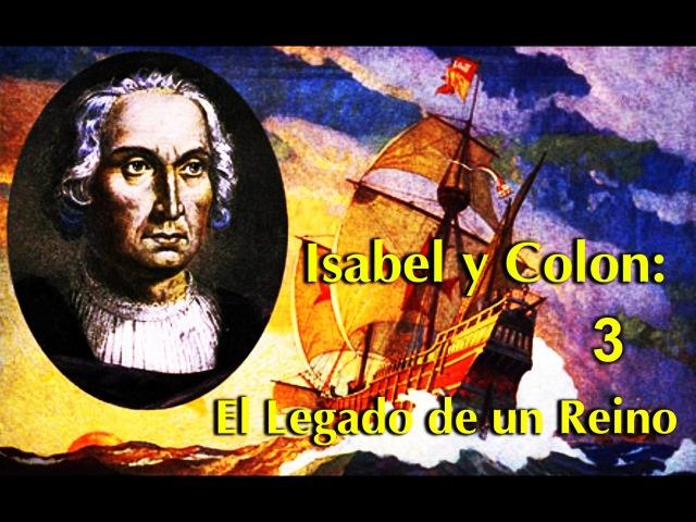 Изабелла и Колумб: Королевский посланник: Прибытие в Новый мир / 3 серия