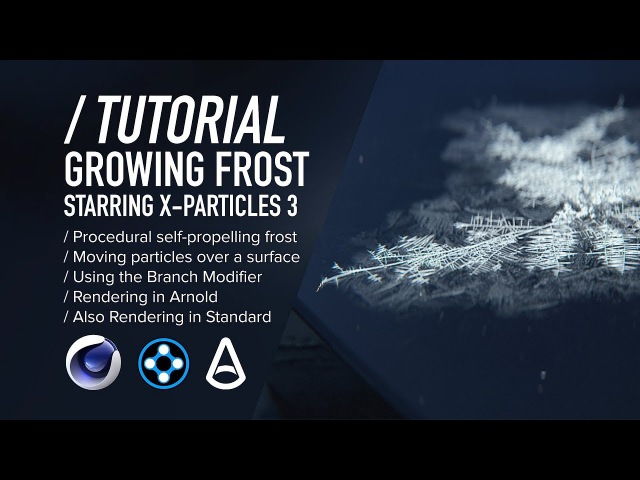 ( / ) C4D X-Particles TUTORIAL - Procedural Growing Frost