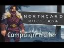 Northgard Campaign Trailer Rig's Saga